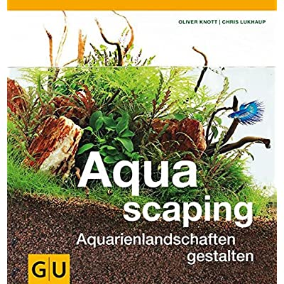 Aquascaping Aquarienlandschaften Gestalten Gu Tier Spezial Pdf Download Blythequinten