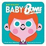 Baby Bowie (Baby Rocker)