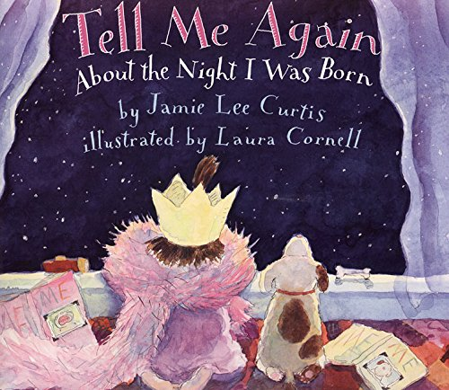 Tell Me Again about the Night I Was Born por Jamie Lee Curtis