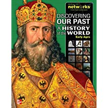 Discovering Our Past: A History of the World - Early Ages (MS World History)