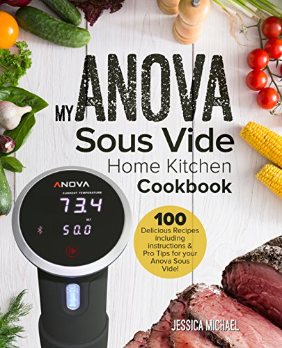 My ANOVA Sous Vide Home Kitchen Cookbook: Simple and Delicious Gourmet Recipes for Sous Vide Beginners and Experts (Culinary Immersion Circulators Book 1) (English Edition) Rubbermaid Mini