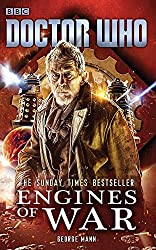 Doctor Who: Engines of War by George Mann (2015-06-18)