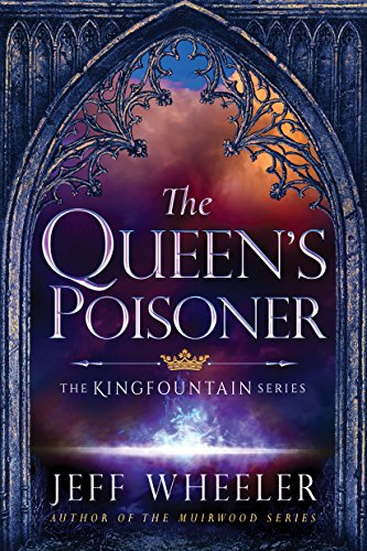 The Queen's Poisoner (Kingfountain Book 1) (English Edition) por Jeff Wheeler