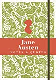 Jane Austen: Notes & Quotes