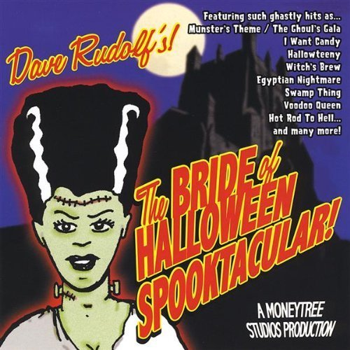 (Bride of Halloween Spooktacular by Dave Rudolf)