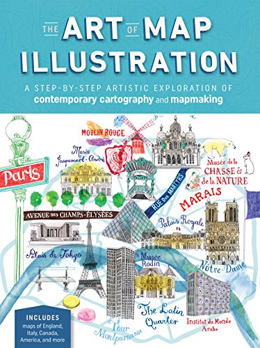 The Art of Map Illustration: A step-by-step artistic exploration of contemporary cartography and mapmaking (Artistry) por James Gulliver Hancock