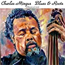 Blues & Roots (Remastered 2015)