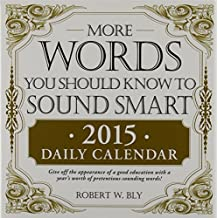 More Words You Should Know to Sound Smart 2015 Daily Calendar