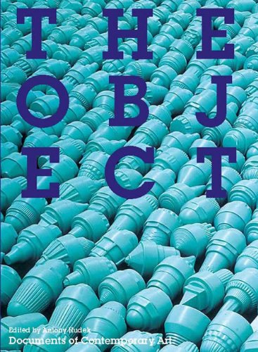 The Object (Whitechapel: Documents of Contemporary Art)