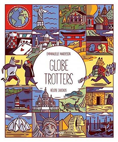Globe-trotters : tour du monde des folles métropoles |