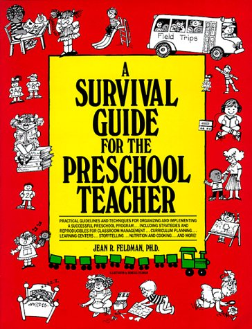 A Survival Guide for the Pre-School Teacher