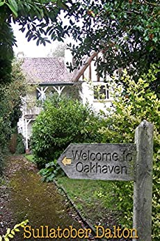 Welcome to Oakhaven: Mrs Jackson Settles In by [Dalton, Sullatober]