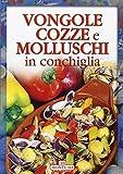 Vongole, cozze e molluschi (Cucina)