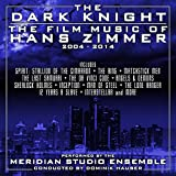 Meridian Studio Ensemble: The Dark Knight: the Film Music of (Audio CD)