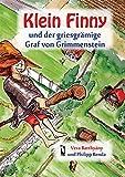 Klein Finny und der griesgrämige Graf von Grimmenstein