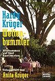 Weltenbummler: Bd. 2: Willkommen auf fünf Kontinenten. Fotografiert von Anita Krüger - Hardy Krüger