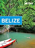 Front cover for the book Moon Handbooks Belize by Lebawit Lily Girma