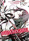 Bakemonogatari, tome 1 par Oh ! Great