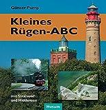 Kleines Rügen-ABC: mit Stralsund und Hiddensee