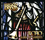 Best Canadian Brass - Echo: Glory Of Gabrieli Review