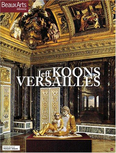 Jeff Koons Versailles : Bilingue Français-Anglais par Emmanuelle Lequeux