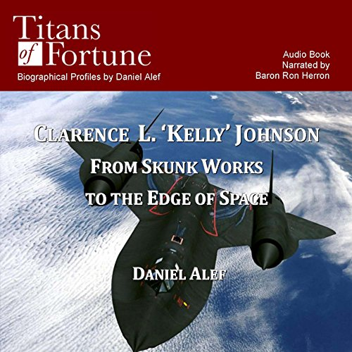 Clarence L. 'Kelley' Johnson  Audiolibri