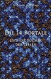 Die 14 Portale und  die Bücher der Seelen