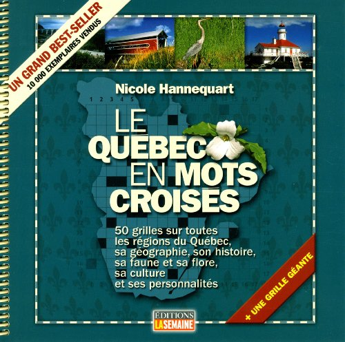 Quebec en Mots Croisés : Grilles Geantes T 01 par Hannequart Nicole