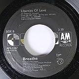 Breathe 45 RPM Liberties of Love / Don't Tell Me Lies