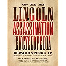 Lincoln Assassination Encyclopedia, The