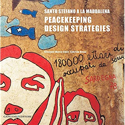 Santo Stefano A La Maddalena: Peacekeeping Design Strategies