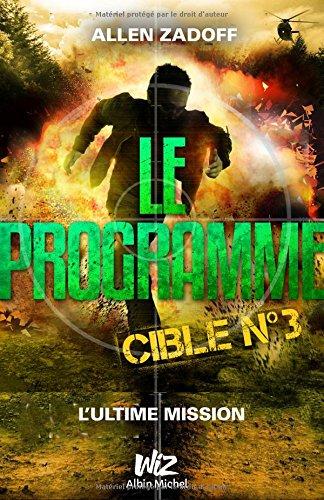 LE PROGRAMME - CIBLE Nº3
