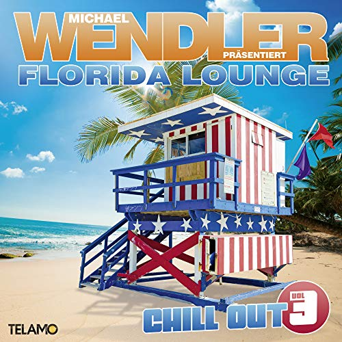 Florida Lounge Chill Out, Vol. 3