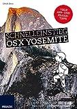 Schnelleinstieg OS X Yosemite: Mein Mac, denn in der Einfachheit der Dinge liegt die Genialität