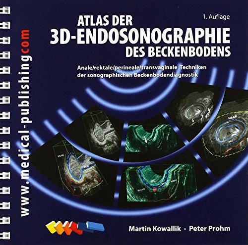 Atlas der 3 D -Endosonographie des Beckenbodens