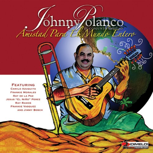 El Tumbao de Cachao - Johnny Polanco