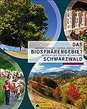 Das Biosphärengebiet Schwarzwald, Mensch und Natur im Einklang. Von intimen Kennern des Südschwarzwalds, mit beeindruckenden Natur- und Landschaftsfotografien und Anregungen zum Selbsterkunden.