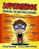 Superhéroe. Manual de instrucciones (Primeros Lectores (1-5 Años) - Álbum Ilustrado)