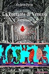 La Portante di Venezia: Personae