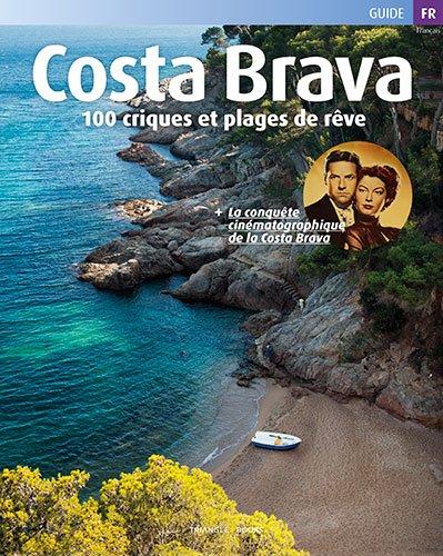 Descargar Libro Costa Brava, 100 criques et plages de Minobis Vador
