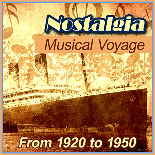Nostalgia Musical Voyage from ...