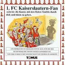 1. FC Kaiserslautern Fan: Ein Fröhliches Wörterbuch