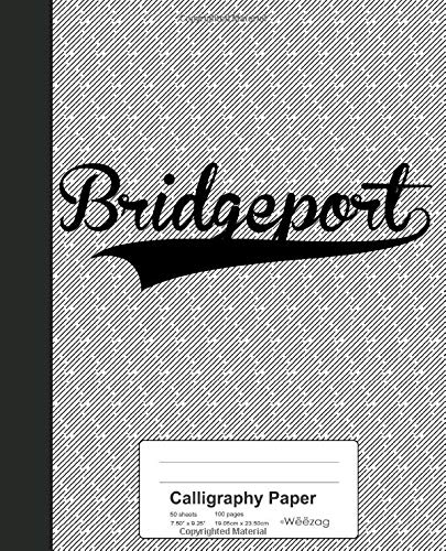 Calligraphy Paper: BRIDGEPORT Notebook (Weezag Calligraphy Paper Notebook, Band 2483) - Bridgeport Band