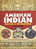 American Indian Design and Decoration (Dover Pictorial Archive)