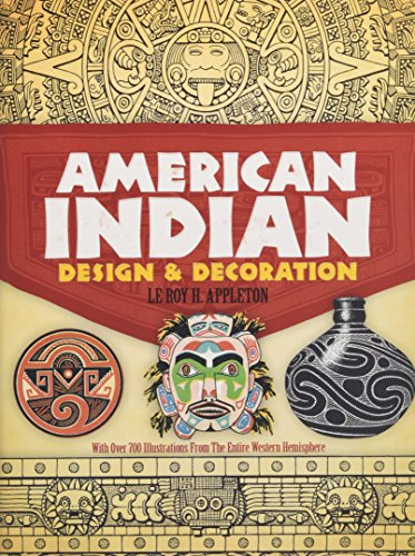 American Indian Design and Decoration (The Dover Pictorial Archive Series) (American Apparel Tattoo)