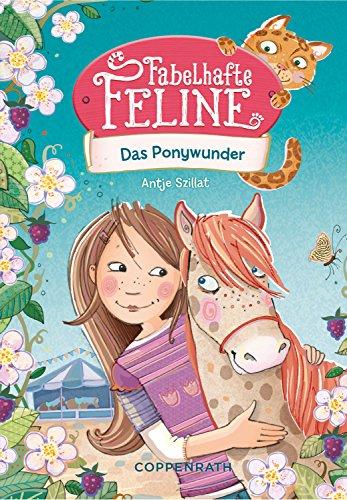 Fabelhafte Band (Fabelhafte Feline (Bd. 2): Das Ponywunder)