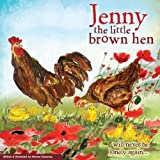 Jenny the Little Brown Hen: Will Never be Lonely Again