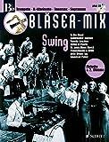 Bläser-Mix: Swing. B-Instrumente (Trompete, Klarinette, Sopran-Saxophon, Tenor-Saxophon). Ausgabe mit CD.