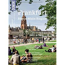DuMont BILDATLAS Frankfurt, Rhein-Main-Region: Weltstadt mit Hochhaus-Skyline