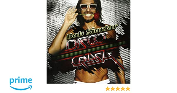 Disco Crash Bob Sinclar Amazon Musik